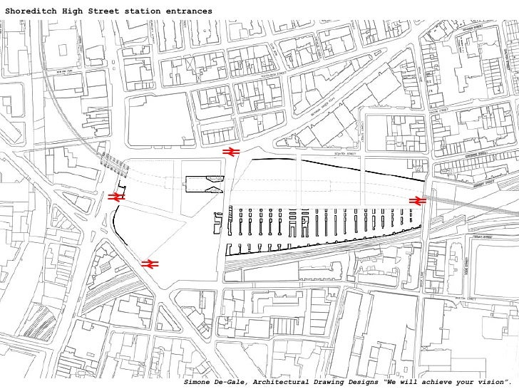 """Shoreditch High Street station entrances Simone De-Gale, Architectural Drawing Designs """"We will achieve your vision""""."""