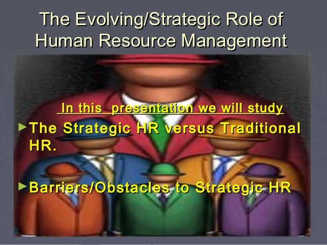 an introduction to the role of the human resource management Evaluate key aspects of human resource management theory  the human  resource management function — the employment cycle  an introduction to the.