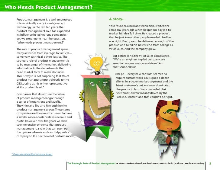 Who Needs Product Management?        Product management is a well-understood                                   A story... ...