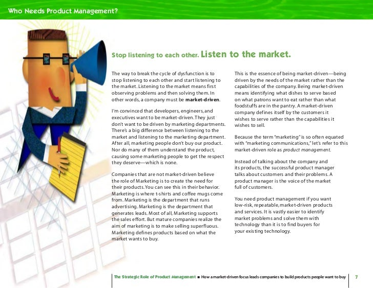 Who Needs Product Management?                                Stop listening to each other. Listen                       to...