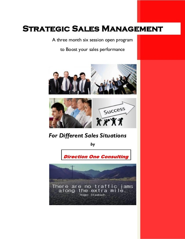 A three month six session open program to Boost your sales performance Strategic Sales Management For Different Sales Situ...