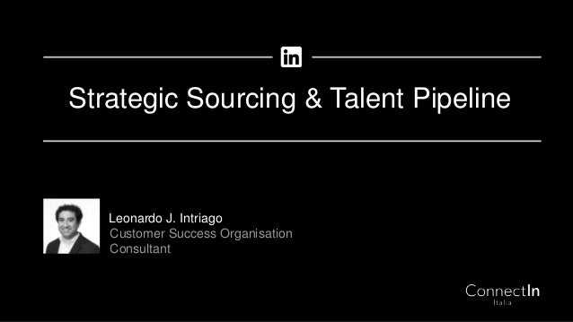 Leonardo J. Intriago Customer Success Organisation Consultant Strategic Sourcing & Talent Pipeline