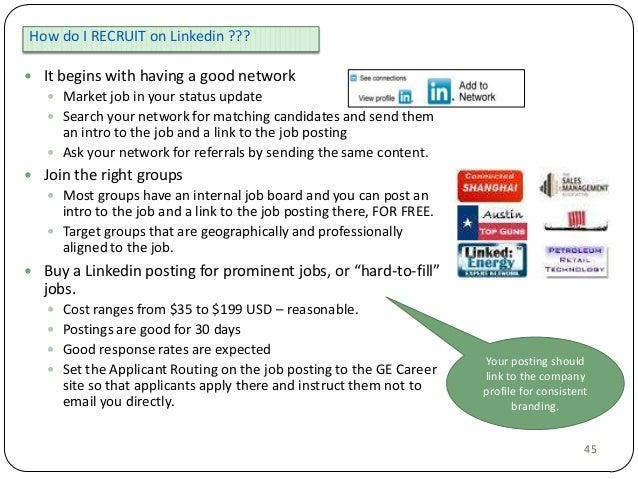 How do I RECRUIT on Linkedin ???  It begins with having a good network  Market job in your status update  Search your n...