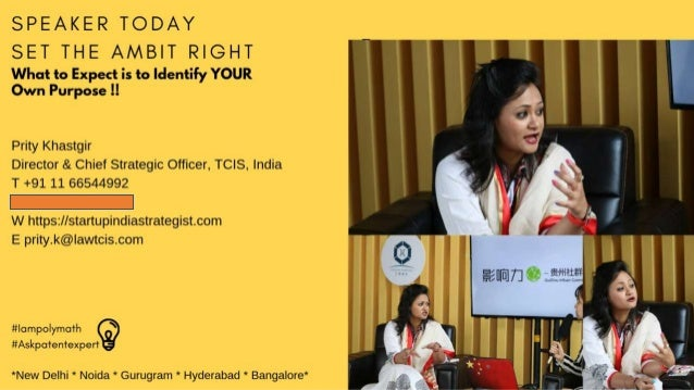 Speaker Today Prity Khastgir Director & Chief Strategic Officer,TCIS,India M+ 919312315656 E prity.k@lawtcis.com 21 Prity....