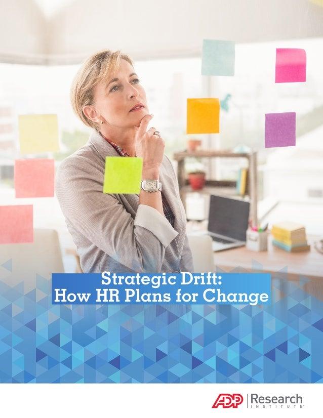 Strategic Drift: How HR Plans for Change