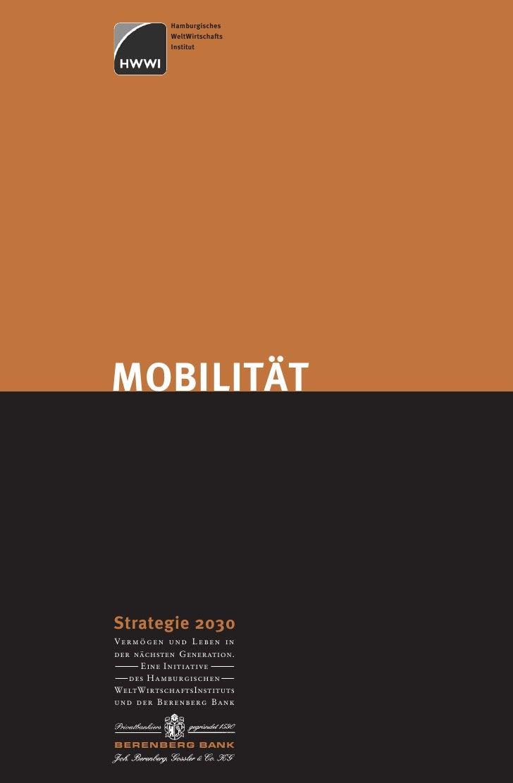 Hamburgisches               WeltWirtschafts               InstitutMOBILITÄT    Strategie 2030    Vermögen und Leben in    ...