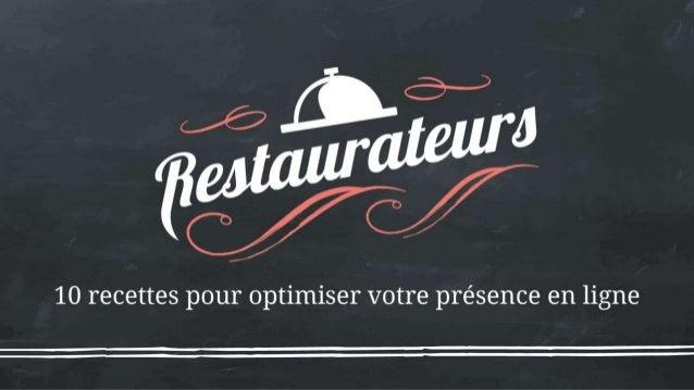 Slideshare : restaurateurs, 10 recettes pour optimiser votre présence en ligne