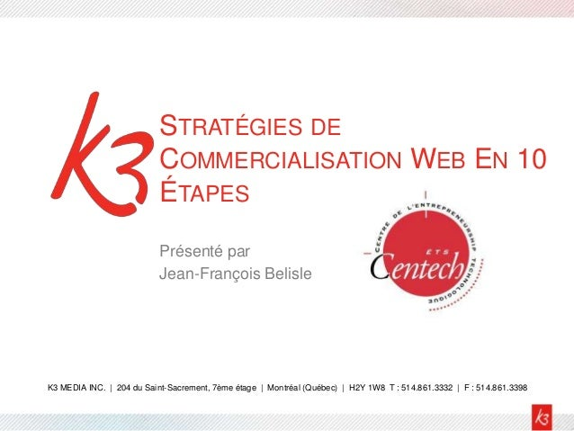 STRATÉGIES DE                           COMMERCIALISATION WEB EN 10                           ÉTAPES                      ...