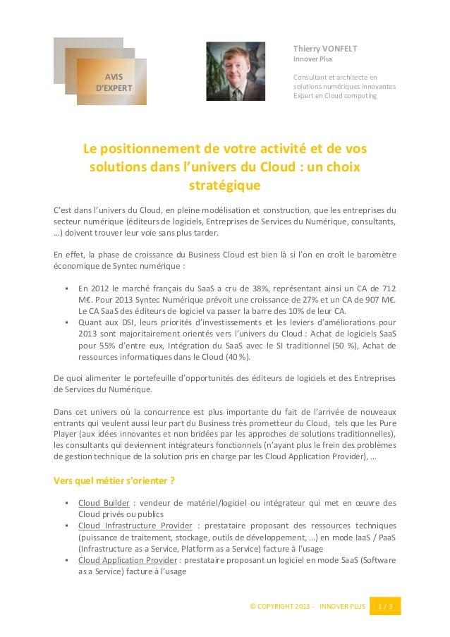 © COPYRIGHT 2013 - INNOVER PLUS 1 / 3 Thierry VONFELT Innover Plus Consultant et architecte en solutions numériques innova...
