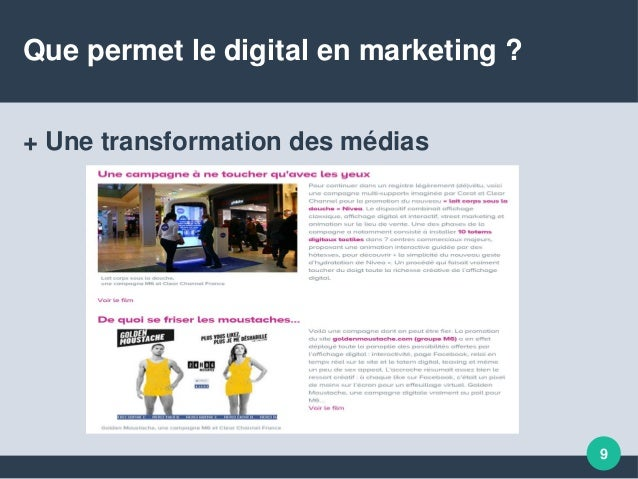Que permet le digital en marketing ? + Une transformation des médias 9