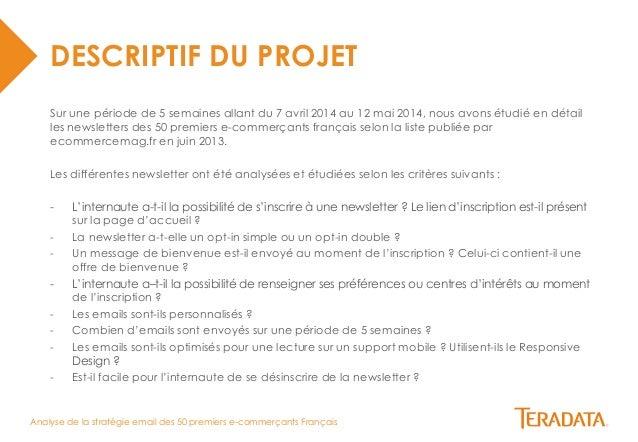 Analyse de la stratégie email des 50 premiers e-commerçants Français  DESCRIPTIF DU PROJET  Sur une période de 5 semaines ...