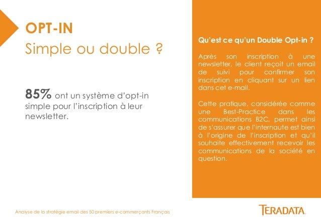 Analyse de la stratégie email des 50 premiers e-commerçants Français  Qu'est ce qu'un Double Opt-in ?  Après son inscripti...