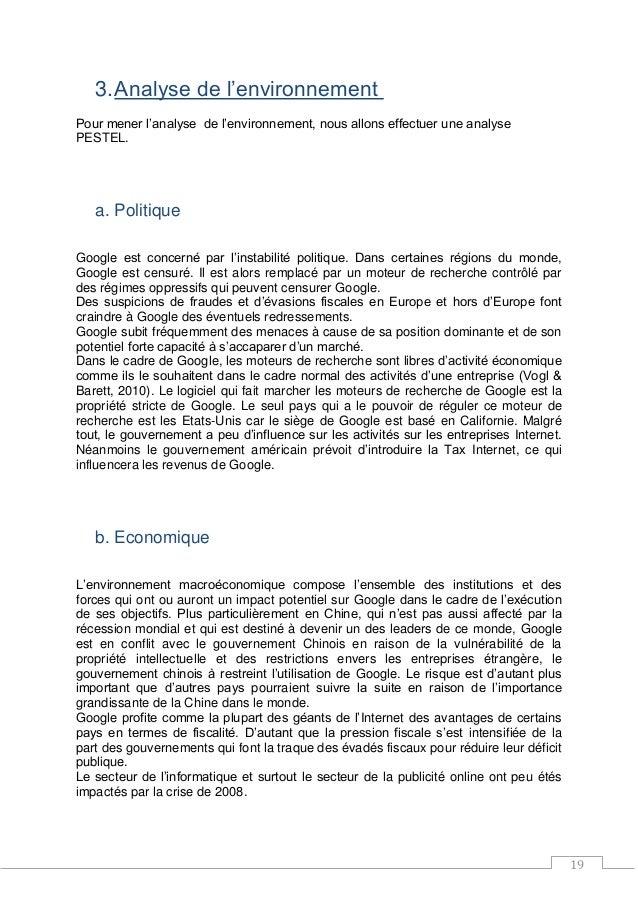 19 3.Analyse de l'environnement Pour mener l'analyse de l'environnement, nous allons effectuer une analyse PESTEL. a. Poli...