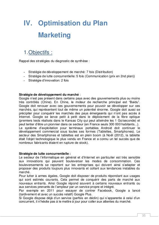 35 IV. Optimisation du Plan Marketing 1.Objectifs : Rappel des stratégies du diagnostic de synthèse : - Stratégie de dével...