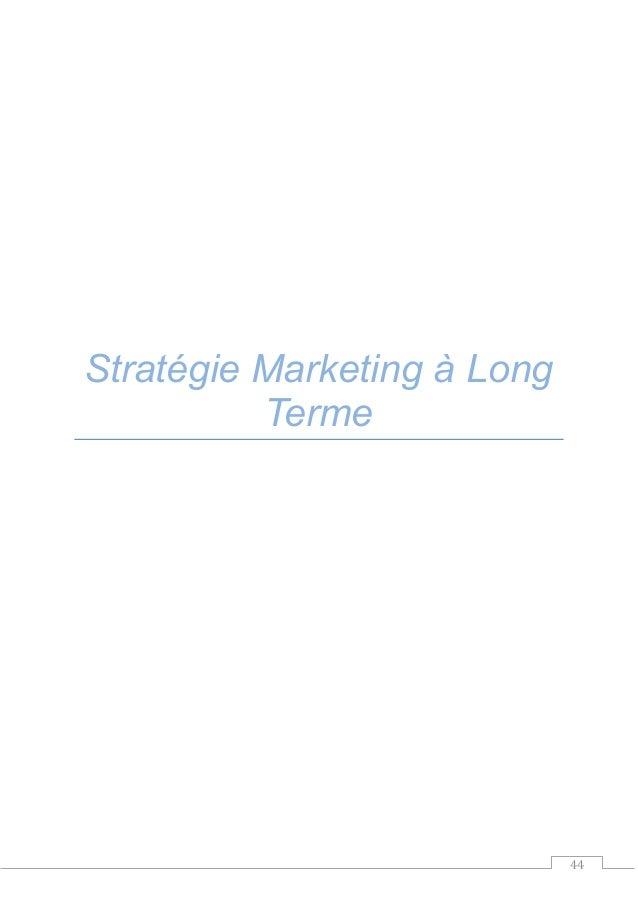 44 Stratégie Marketing à Long Terme