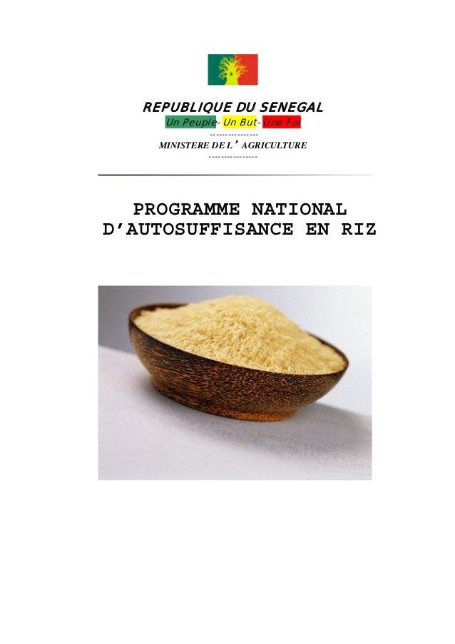 REPUBLIQUE DU SENEGAL Un Peuple- Un But- Une Foi  ---------------MINISTERE DE L'AGRICULTURE ----------------  PROGRAMME NA...