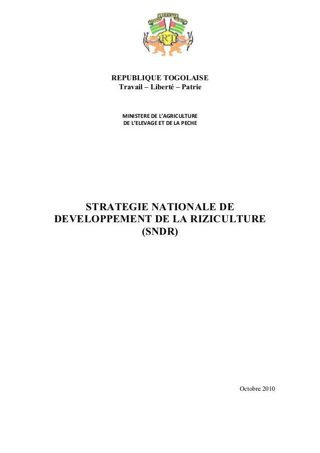 REPUBLIQUE TOGOLAISE Travail – Liberté – Patrie  MINISTERE DE L'AGRICULTURE DE L'ELEVAGE ET DE LA PECHE  STRATEGIE NATIONA...