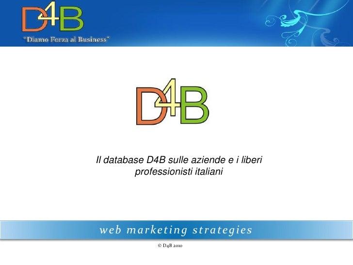 Liste Email di Aziende Profilate - Il Database di D4B