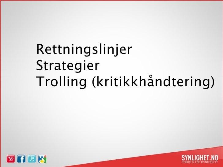 Rettningslinjer Strategier Trolling (kritikkhåndtering)