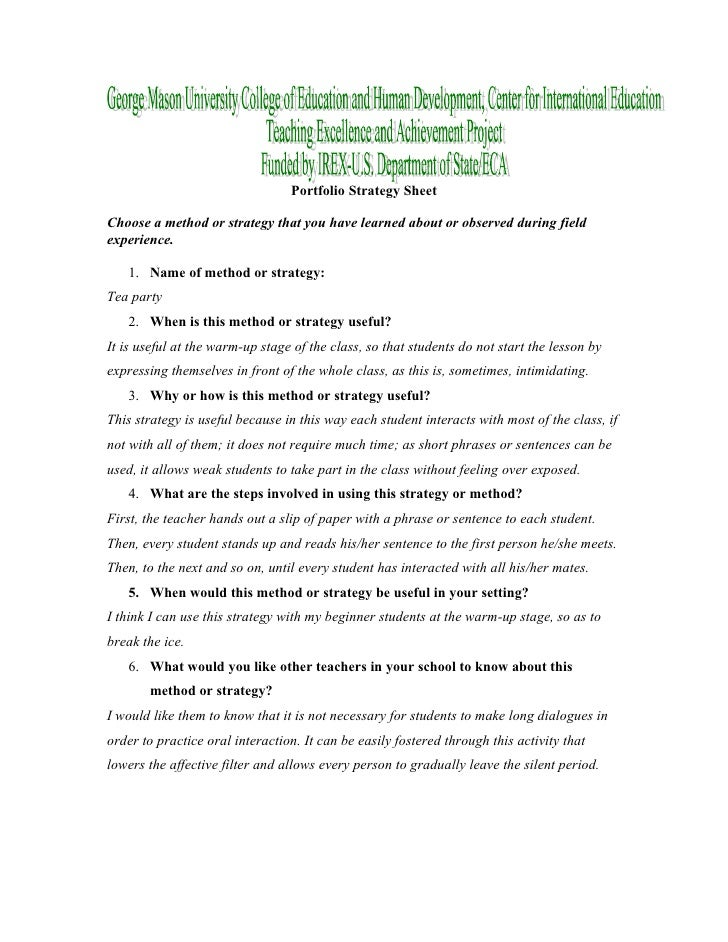 Portfolio Strategy Sheet  Choose a method or strategy that you have learned about or observed during field experience.    ...