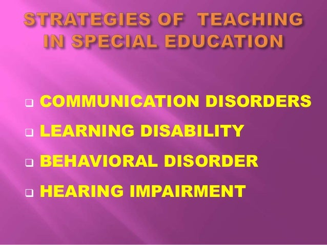  COMMUNICATION DISORDERS  LEARNING DISABILITY  BEHAVIORAL DISORDER  HEARING IMPAIRMENT