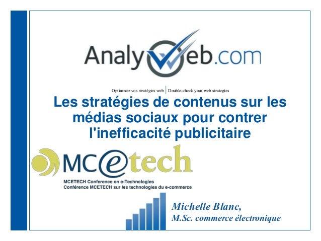 Optimisez vos stratégies web |Double-check your web strategies Les stratégies de contenus sur les médias sociaux pour cont...