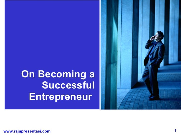 On Becoming a Successful Entrepreneur