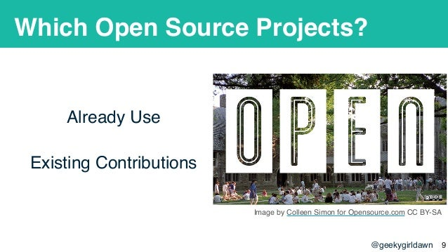@geekygirldawn Which Open Source Projects? Already Use Existing Contributions Image by Colleen Simon for Opensource.com CC...