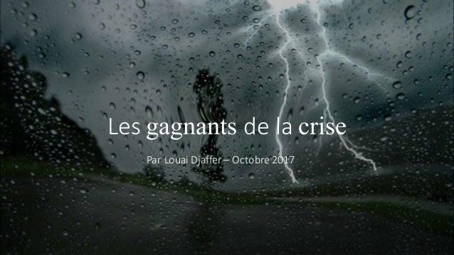 Lesgagnants delacrise ParLouaiDjaffer – Octobre2017
