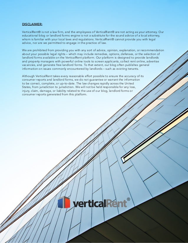 DISCLAIMER: VerticalRent® is not a law firm, and the employees of VerticalRent® are not acting as your attorney. Our educa...