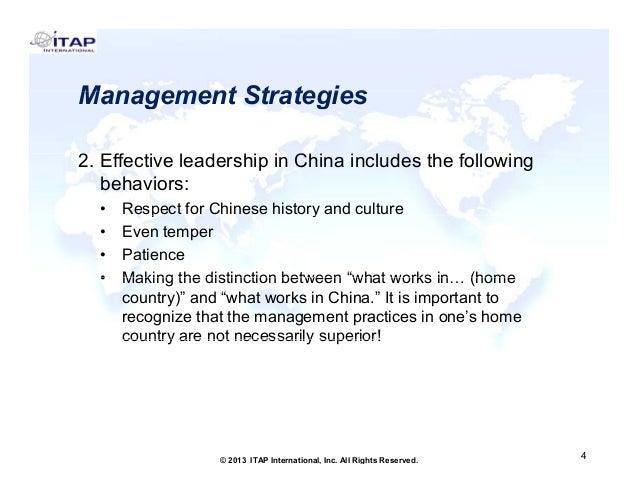 Management Strategies 2. Effective l d hi in China includes the following 2 Eff ti leadership i Chi i l d th f ll i behavi...