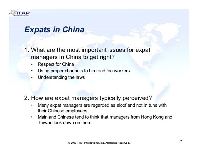 Expats in China 1. Wh t 1 What are the most important issues for expat th ti t ti f t managers in China to get right? • • ...