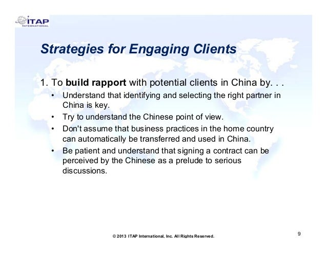 Strategies for Engaging Clients 1. To build 1 T b ild rapport with potential clients i Chi b . . t ith t ti l li t in Chin...
