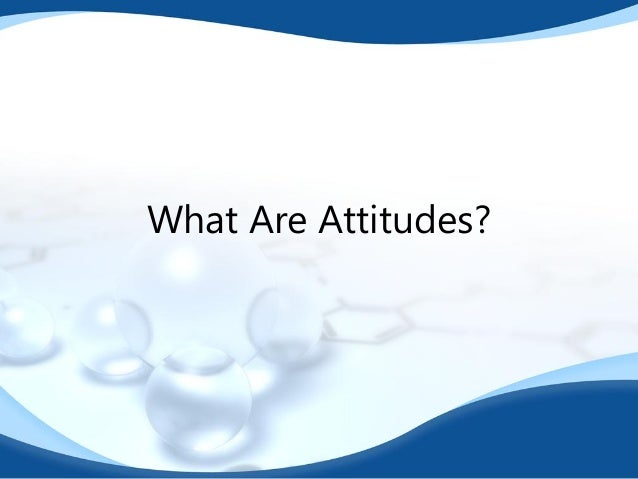 attitude change strategies Sometimes they'd buy new clothes, or change the lunch and dinner menu, just to stop the complaining 3 simple strategies for changing your child's negative attitude.