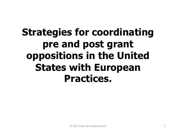 Pre and Post Grant Strategies in US and Europe