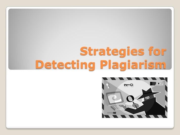 Strategies forDetecting Plagiarism