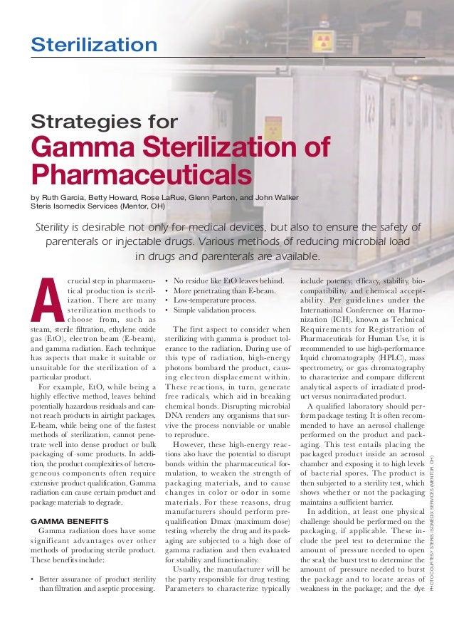 SterilizationStrategies forGamma Sterilization ofPharmaceuticalsby Ruth Garcia, Betty Howard, Rose LaRue, Glenn Parton, an...