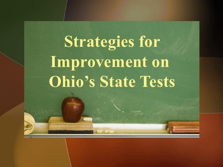 Strategies for Improvement on  Ohio's State Tests
