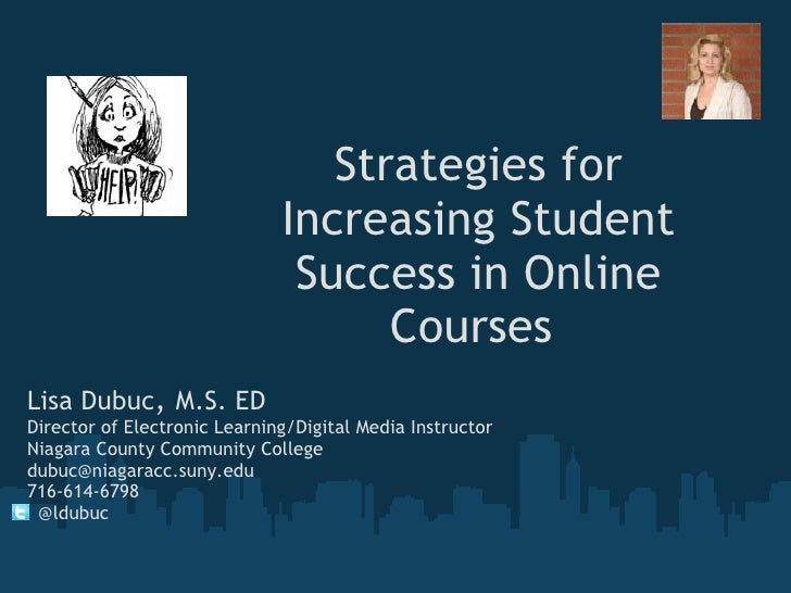 Strategies for                              Increasing Student                               Success in Online            ...
