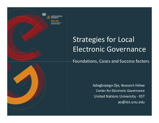 Strategies for Local Electronic Governance Foundations, Cases and Success factorsFoundations, Cases and Success factors Ad...