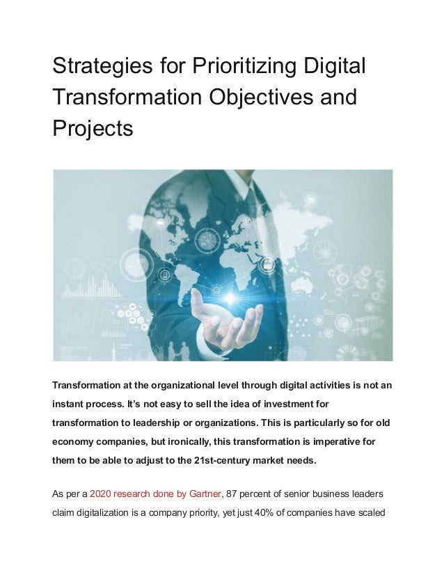 Strategies for Prioritizing Digital Transformation Objectives and Projects Transformation at the organizational level thro...