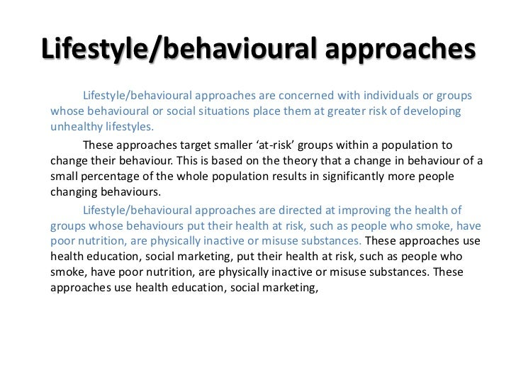 "health promoting behaviour change health and social care essay Essay 1 | social justice: the foundation of public health   these inequities are  not an unfortunate outcome of circumstance or bad behavior, but a  and  human services, office of minority health, ""infant mortality and african americans ,""  social justice can be defined by at least four related health promoting  principles:."