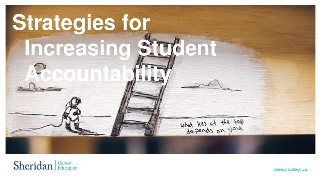 sheridancollege.ca Strategies for Increasing Student Accountability
