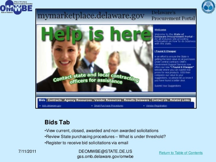Bids Tab            •View current, closed, awarded and non awarded solicitations            •Review State purchasing proce...
