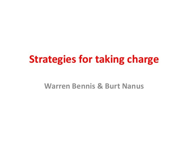 Strategies for taking charge Warren Bennis & Burt Nanus