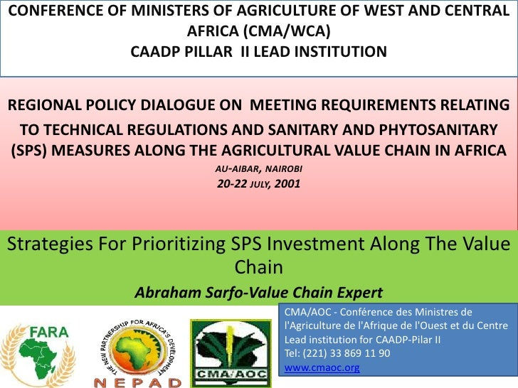 CONFERENCE OF MINISTERS OF AGRICULTURE OF WEST AND CENTRAL                    AFRICA (CMA/WCA)              CAADP PILLAR I...