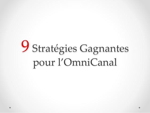 9 Stratégies Gagnantes pour l'OmniCanal