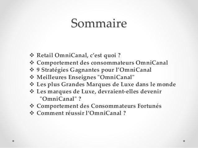 Sommaire  Retail OmniCanal, c'est quoi ?  Comportement des consommateurs OmniCanal  9 Stratégies Gagnantes pour l'OmniC...