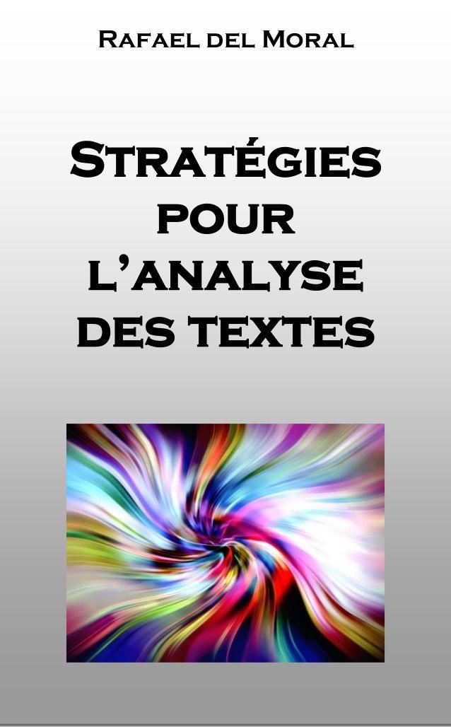 1  Rafael del Moral  Stratégies  pour  l'analyse  des textes