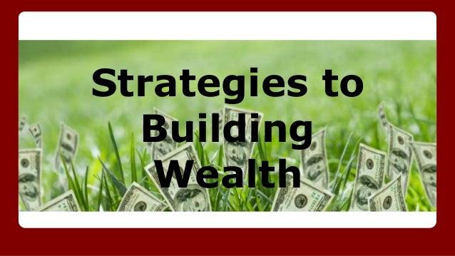 Strategies to Building Wealth